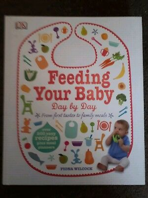 Fiona Wilcock Feeding Your Baby Day By Day book
