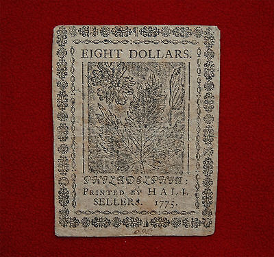 1775 Continental Currency, Eight Dollars – Colonial Philadelphia, PA