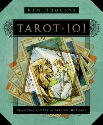 Tarot 101: Mastering the Art of Reading the Cards by Kim Huggens (English) Paper