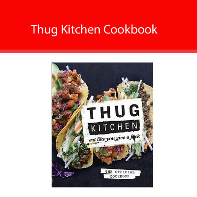 Thug Kitchen Cookbook for Low Fat and Healthy Eat Hardcover 2014 New Cookbook