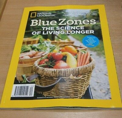 National Geographic magazine Special 2018 Blue Zones; Science of Living Longer