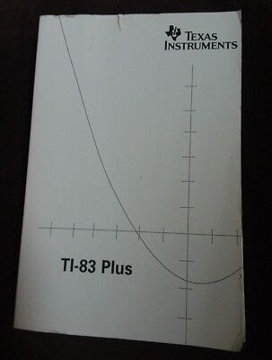 Texas Instruments TI-83 Plus graphing calculator guidebook paperback