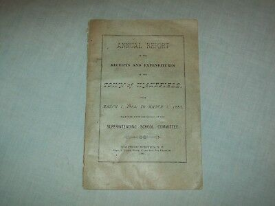 Annual Report  Receipts & Expenditures  School Wakefield  NH sc booklet 1885