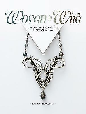 Woven in Wire - 9781632506221