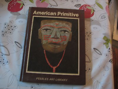 American Primitive Art Peebles Art Library Hardback Book