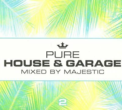 Majestic - Pure House and Garage 2 (Mixed by Majestic) [CD]