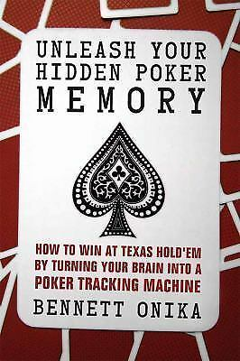 Unleash Your Hidden Poker Memory: How to Win at Texas Hold'Em by-ExLibrary