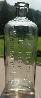 Pre Prohibition Embossed T A Rover Co Grocers Whiskey Bottle Flask Washington DC
