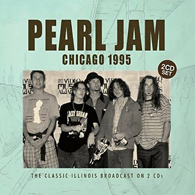 Pearl Jam - Chicago 1995 - The Classic Soldiers Field Broadcast (2 X CD SET)