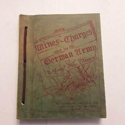 RARE ORIGINAL 1944 manual, Mines, Charges Used by the German Army