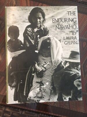 THE ENDURING NAVAHO - Signed By Author Laura Gilpin 1st Edition 4th Print 1974
