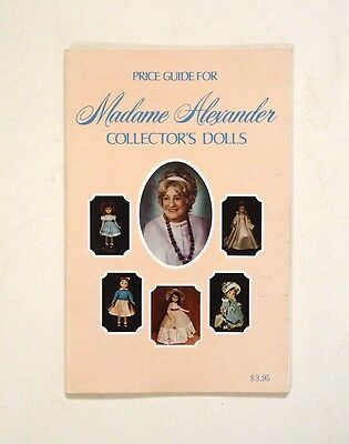 1977 Price Guide for Madame Alexander Collector's Dolls by Patricia R. Smit