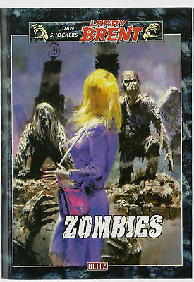DAN SHOCKERS LARRY BRENT Band 39: ZOMBIES, Blitz-Verlag Paperback, TOP
