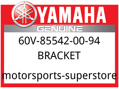 Yamaha OEM Part 60V-85542-00-94 BRACKET