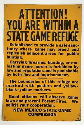 OLD 12 X 8 New Mexico State Game Refuge Sign-NEVER USED