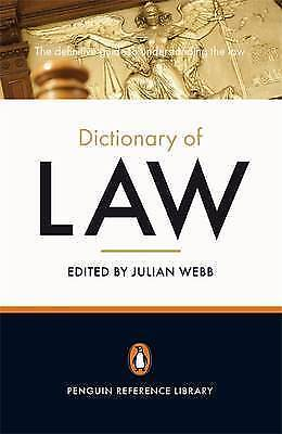 The Penguin Dictionary of Law by Julian Webb (Paperback, 2009)
