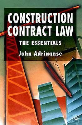 Construction Contract Law: The Essentials by John Adriaanse (Paperback, 2004)
