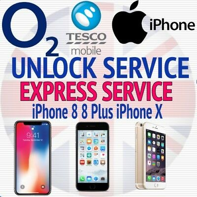 O2 TESCO UK Unlock Service For Apple iPhone X iPhone 8 & 8+  Express Service