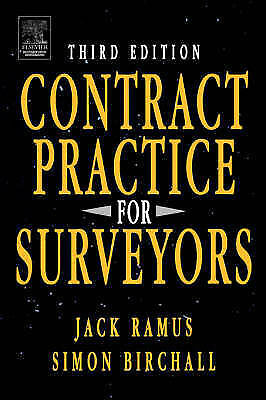 Contract Practice for Surveyors by J.W. Ramus, Simon Birchall (Paperback, 1996)
