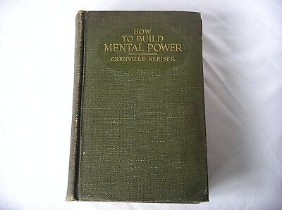 How to Build Mental Power - 1917 - With Original Pull Out Plan of Study Insert