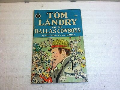 1973 Spire Comics Tom Landry and The Dallas Cowboys Billy Zeoli & Al Hartley