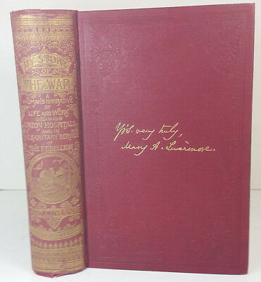 My Story of the War: A Woman's Narrative by Mary Livermore 1894 HC Civil War