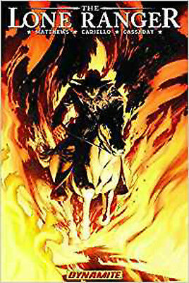 The Lone Ranger Volume 3: Scorched Earth, Matthews, Brett, Excellent Book