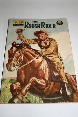 Classics Illustrated Special Issue Dec 1957 No. 141A The Rough Rider