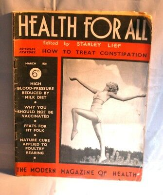 Vintage Issue of Health for All Magazine  -March 1938-Number Ten-11th Year