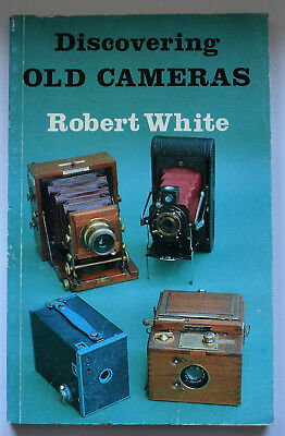 Discovering Old Cameras - Robert White