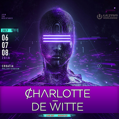 Charlotte de Witte - Live @ Ultra Europe (Coratia)  06-07-2018)  -  AUDIO CD