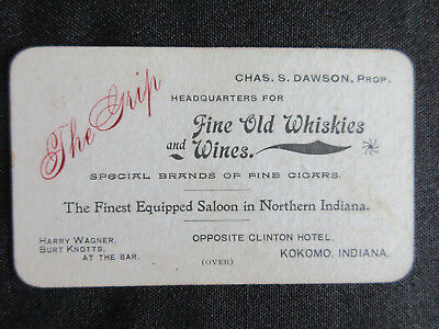 1890 Kokomo Indiana THE GRIP SALOON Fine Old Whiskies Advertising Business Card