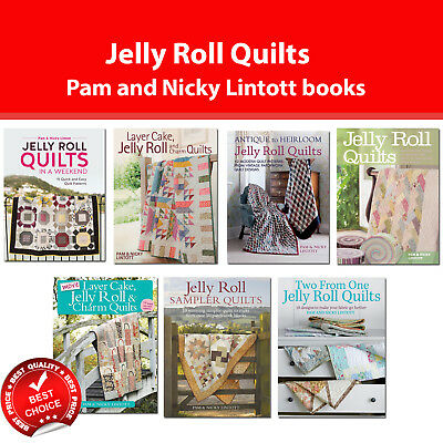 Jelly Roll Quilts books Pam and Nicky Lintott Layer Cake Charm Quilts Patterns