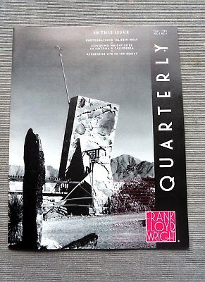 Frank Lloyd Wright Quarterly Fall 1994 Taliesin West. Vol 5, No 4