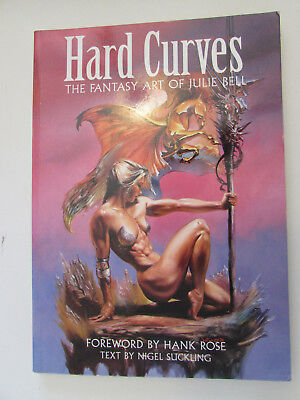 Hard Curves, the Fantasy of Julie Bell, 1996, slightly bent cover corners