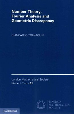 Number Theory, Fourier Analysis and Geometric Discrepancy 9781107619852