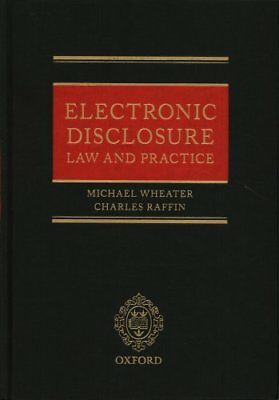 Electronic Disclosure Law and Practice by Michael Wheater 9780198778929