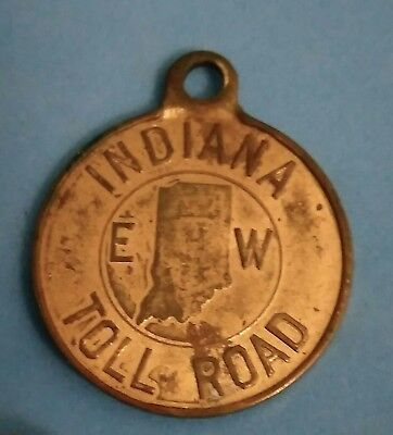 Old vintage Indiana Toll Road E W turnpike souvenir Key fob