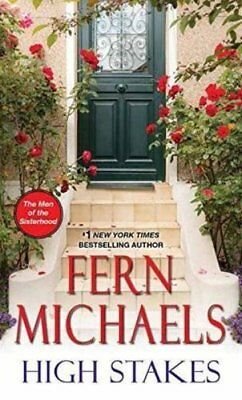 High Stakes (The Men Of The Sisterhood) by Michaels, Fern