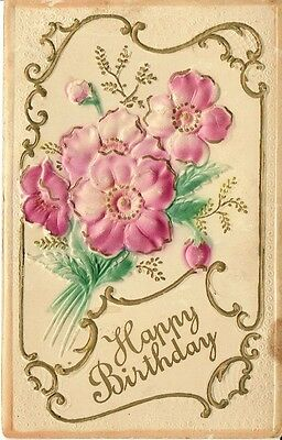 Antique Postcard - Happy Birthday - Embossed Hand Painted - Early 1900's