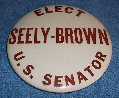 Vintage Campaign Pin Pinback - Elect Horace Seely Brown US Senator Connecticut