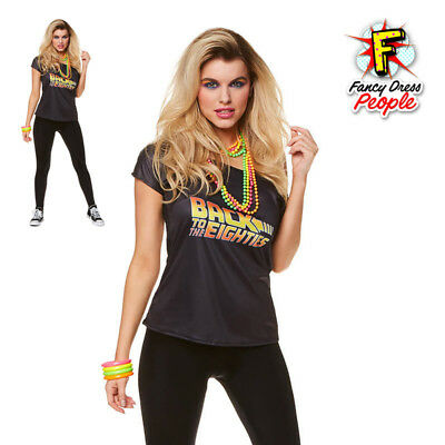 Ladies Back To The Eighties Top 80s T-Shirt Women Retro Dance Fancy Dress Outfit