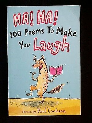 Ha! Ha! 100 Poems to Make You Laugh chosen by Paul Cookson (Paperback, 2003)