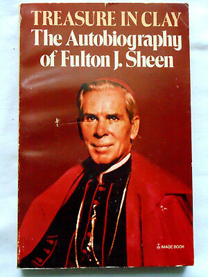 Treasure in Clay: The Autobiography of Fulton J. Sheen 1982 Catholic Religion