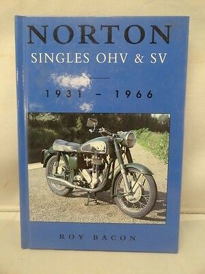 Norton Singles OHV & SV By Roy Bacon 1931-1966 British Motorcycles