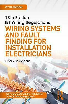 Iet Wiring Regulations: Wiring Systems and Fault Finding for Installation Electr