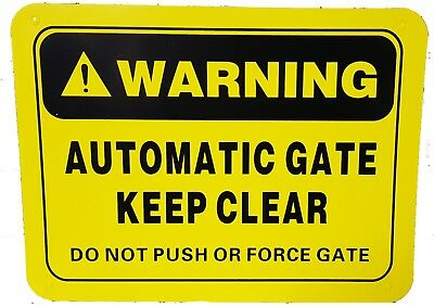 Warning sign for electric gate