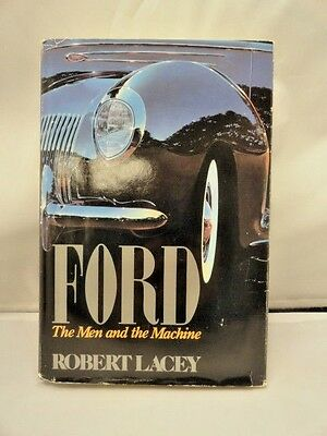 Ford The Men and the Machine Robert Lacey HBDJ 1st Edition 1986 Book History