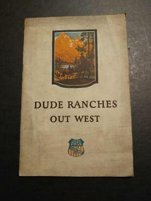2162----c.1930s Dude Ranches Out West - Wyoming guide Union Pacific RR book