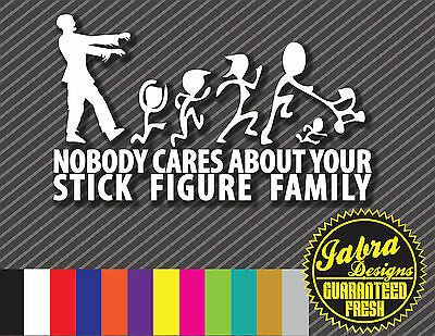 Zombie No One Cares About Your Stick Family Decal Vinyl Sticker